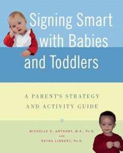 Signing Smart with Babies and Toddlers is available on Amazon