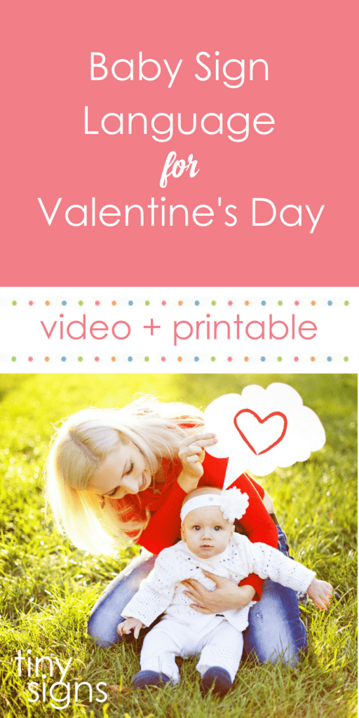 Learn some baby sign language (ASL) signs for Valentine's Day with this free video tutorial & printable guide. You'll learn VALENTINE, HEART, LOVE + more!