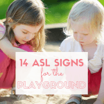 Learn some ASL signs to use on your next trip to the park or playground including PLAYGROUND, SWING, SLIDE, FRIEND, SAND, BIRD, BUG, SQUIRREL, TREE, FLOWER + more!
