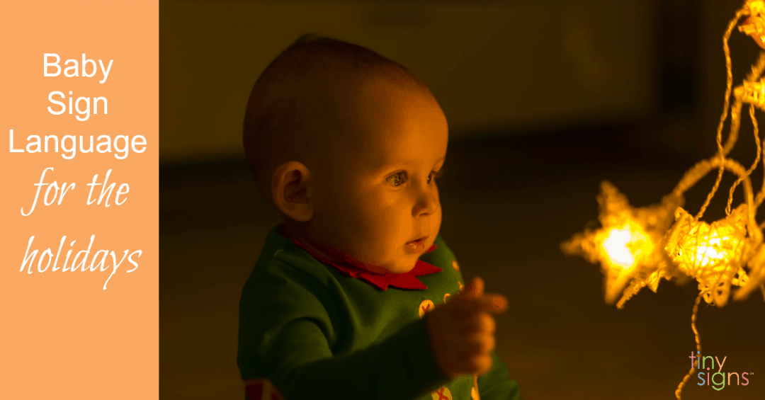 Baby Sign Language for the Holidays