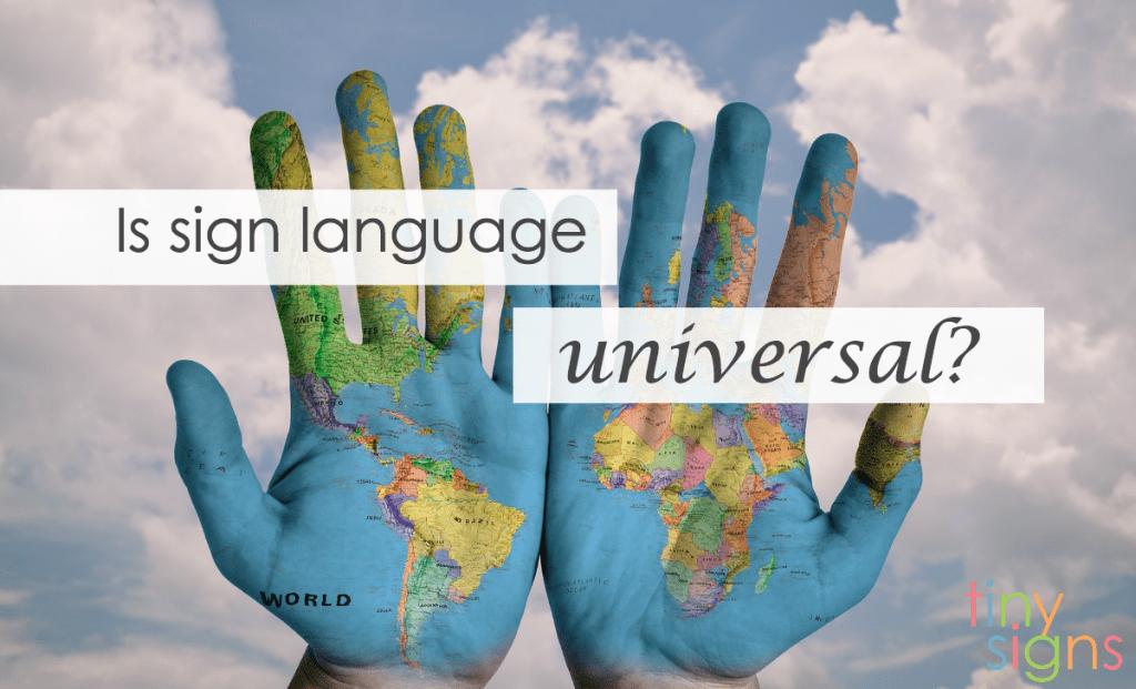 sign language universal