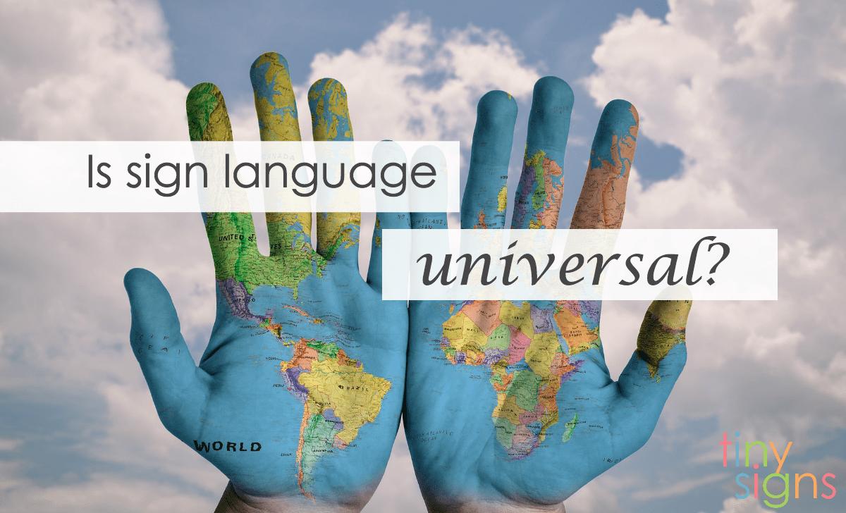 Is Sign Language Universal?