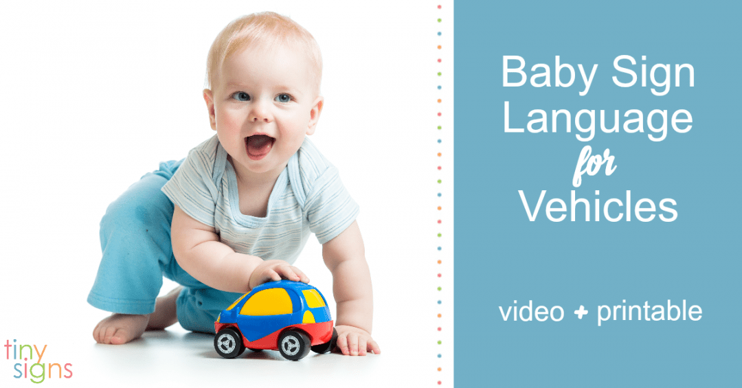 Things That GO! :: Baby Sign Language for Vehicles