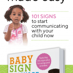 Interested in teaching your baby sign language and not sure which book to buy? Learn the top 5 reasons you'll love Baby Sign Language Made Easy.