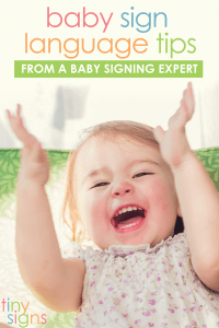 6 Essential Baby Sign Language Tips